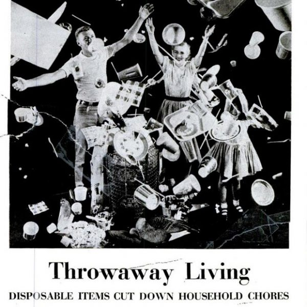 Disposable living ad propaganda